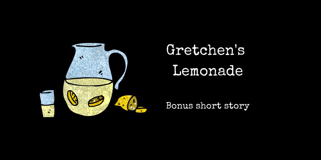 Gretchen's Lemonade