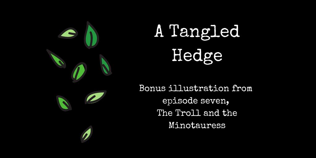 A Tangled Hedge