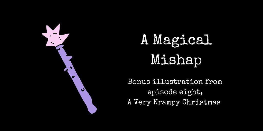 a magical mishap